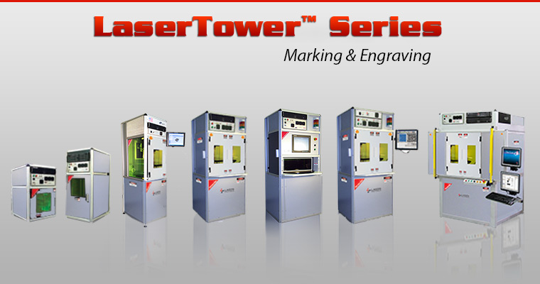 The LaserTower� Series are the most versatile industrial-grade 3D laser marking and laser engraving material processing systems in the industry. Available in co2 lasers, fiber lasers, green lasers, uv lasers and femtosecond lasers